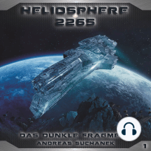 Heliosphere 2265, Folge 1: Das dunkle Fragment