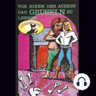 Gebrüder Grimm, Von einem der auszog das Gruseln zu lernen / Das Porzellanpferd