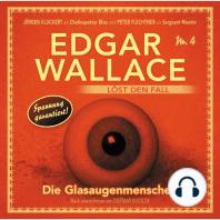 Edgar Wallace - Edgar Wallace löst den Fall, Nr. 4