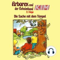 Arborex und der Geheimbund KIM, Folge 2