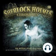 Sherlock Holmes Chronicles, Folge 10