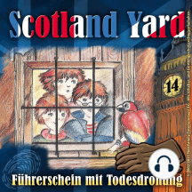 Scotland Yard, Folge 14: Führerschein mit Todesdrohung