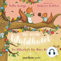 Das kleine Waldhotel - Ein Blütenfest für Mona Maus (Ungekürzte Lesung)