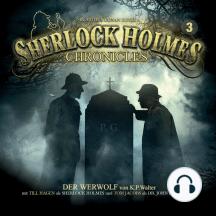 Sherlock Holmes Chronicles, Folge 3: Der Werwolf
