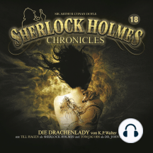 Sherlock Holmes Chronicles, Folge 18: Die Drachenlady