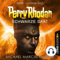 Schwarze Saat, Dunkelwelten - Perry Rhodan 1 (Ungekürzt)