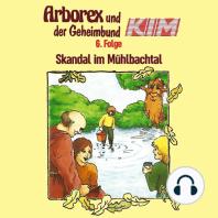 Arborex und der Geheimbund KIM, Folge 6