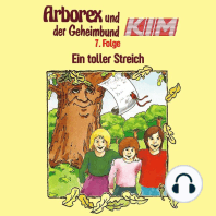Arborex und der Geheimbund KIM, Folge 7