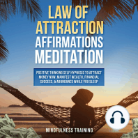 Law of Attraction Affirmations Meditation: Positive Thinking Self Hypnosis to Attract Money Now, Manifest Wealth, Financial Success, & Abundance While You Sleep
