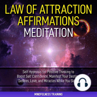 Law of Attraction Affirmations Meditation: Self Hypnosis for Positive Thinking to Boost Self Confidence, Manifest Your Destiny, Desires, Love, & Miracles While You Sleep