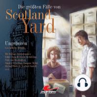 Die größten Fälle von Scotland Yard, Folge 4
