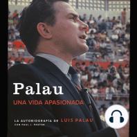 Palau: La autobiografía de Luis Palau con Paul J. Pastor
