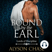 Bound by the Earl: Lords of Discipline