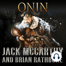 Onin: Dragons, honor, and mystery intertwine in this enchanting tale of discovery