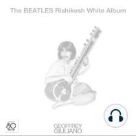The Beatles Rishikesh White Album
