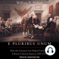E Pluribus Unum: How the Common Law Helped Unify and Liberate Colonial America, 1607-1776