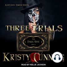 Three Trials: The Dark Side Book 2