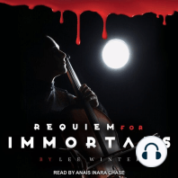 Requiem for Immortals
