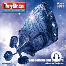 """Perry Rhodan 3001: Von Göttern und Gönnern: Perry Rhodan-Zyklus """"Mythos"""""""
