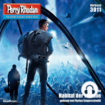 "Perry Rhodan 3011: Habitat der Träume: Perry Rhodan-Zyklus ""Mythos"""