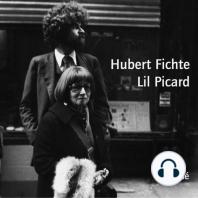 Hubert Fichte / Lil Picard