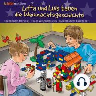 Lotta und Luis bauen die Weihnachtsgeschichte