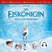 Disney - Die Eiskönigin - Völlig unverfroren