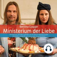 Ministerium der Liebe: Auszüge aus dem Buch gelesen von der Autorin Bettina Gugger, musikalisch begleitet von Henry Love (Amarillo Brillo)