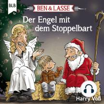 Der Engel mit dem Stoppelbart: Spannende Geschichte, Lied und Weihnachtsgeschichte nach Lukas