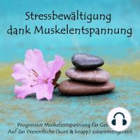 Stressbewältigung dank Muskelentspannung