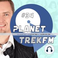 Planet Trek fm #34 - Die ganze Welt von Star Trek