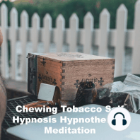Chewing Tobacco Self Hypnosis Hypnotherapy Meditation