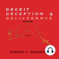 Deceit Deception and Deliverance