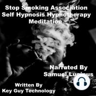 Stop Smoking Association Self Hypnosis Hypnotherapy Meditation