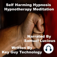 Self Harming Self Hypnosis Hypnotherapy Meditation