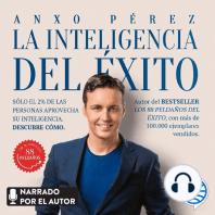 La inteligencia del éxito: Sólo el 2% de las personas aprovecha su inteligencia. Descubre cómo.