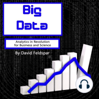 Big Data: Analytics in Revolution for Business and Science