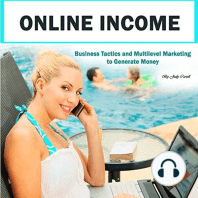 Online Income: Business Tactics and Multilevel Marketing to Generate Money