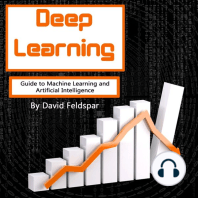 Deep Learning: Guide to Machine Learning and Artificial Intelligence