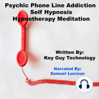 Psychic Phone Line Addiction Self Hypnosis Hypnotherapy Meditation