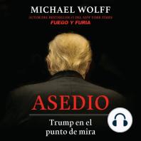 Asedio: Trump en el punto de mira