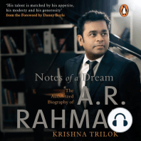 Notes of a Dream: The Authorized Biography of AR Rahman