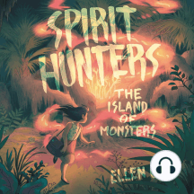 Spirit Hunters: The Island of Monsters