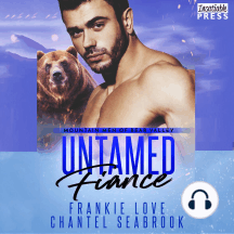 Untamed Fiance: Mountain Men of Bear Valley, Book 4