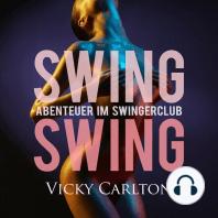Swing Swing. Abenteuer im Swingerclub
