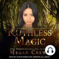 Ruthless Magic
