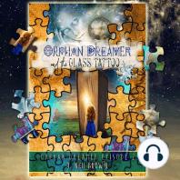 Orphan Dreamer and the Glass Tattoo: A Novel