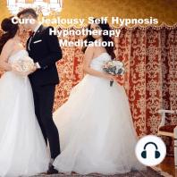 Cure Jealousy Self Hypnosis Hypnotherapy Meditation