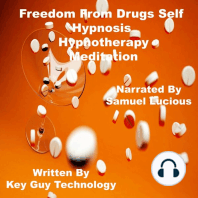 Freedom From Drugs Self Hypnosis Hypnotherapy Meditation