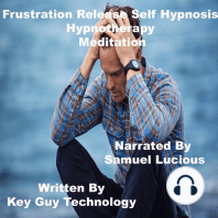 Frustration Release Self Hypnosis Hypnotherapy Meditation